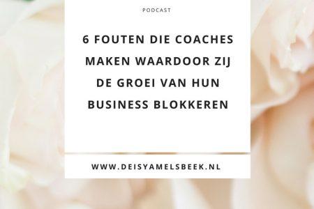 podcast33 450x300 - De 6 fouten die coaches maken waardoor zij de groei van hun business blokkeren